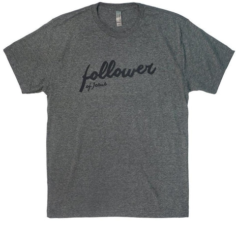 Follower of Jesus T-Shirt (Multiple Colors)