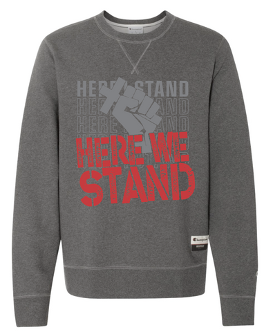 Here We Stand Crewneck