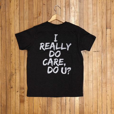 I Really Do Care T-Shirt (Multiple Colors)