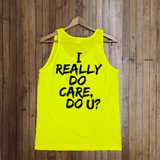 I Really Do Care Tank Top (Multiple Colors)