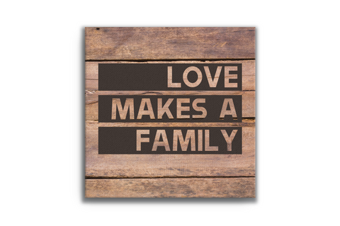 Love Makes a Family (Text) Canvas