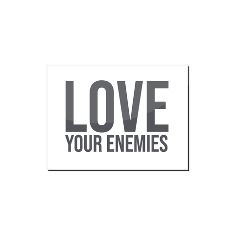 Love Your Enemies Magnet