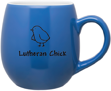 1a0be8ac91a Lutheran Chick Mug (Multiple Colors) – OldLutheran