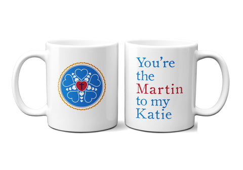 Martin To My Katie Mug