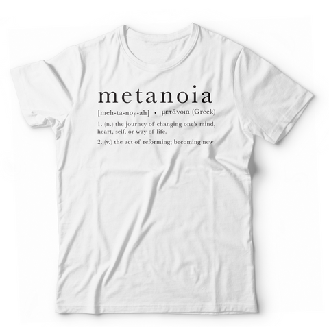 Metanoia T-Shirt