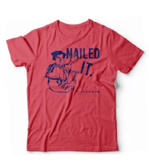 Nailed It Reformation T-shirt