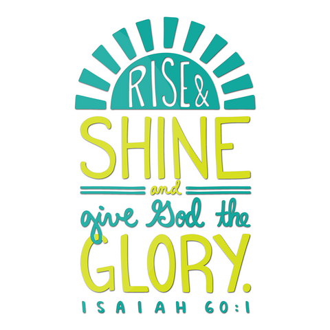 Rise and Shine Decal