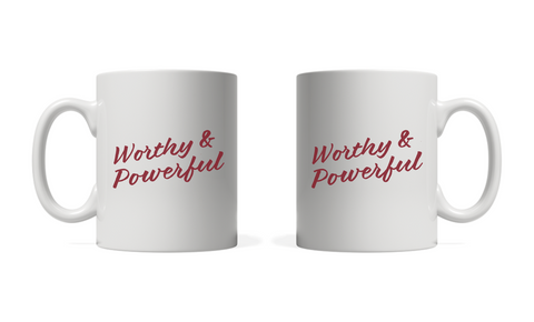 Worthy and Powerful Mug