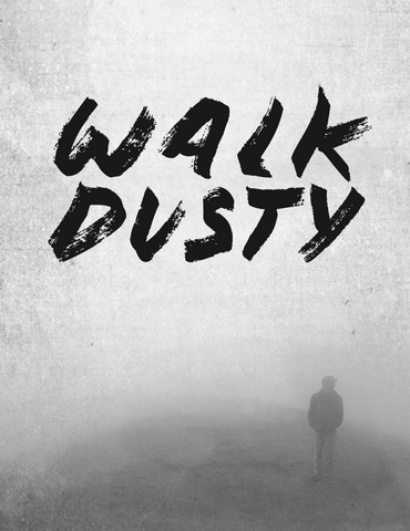 Walk Dusty Bible Study - Digital Download