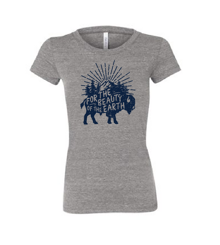 For the Beauty of the Earth Bison Ladies T-shirt (Multiple Colors)