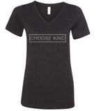 Choose Kind Ladies V-Neck T-Shirt - Plain Font (Multiple Colors)