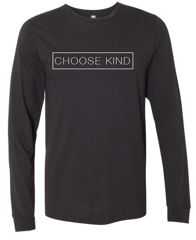 Choose Kind Long Sleeve - Plain Font (Multiple Colors)