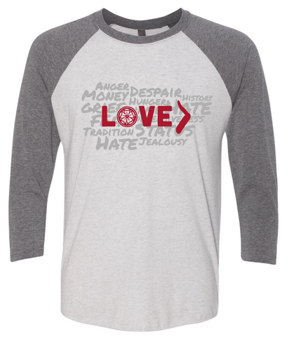 Love is Greater Raglan