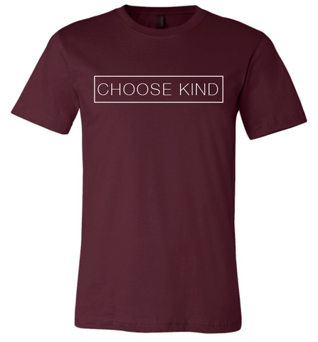 Choose Kind T-Shirt - Plain Font (Multiple Colors)