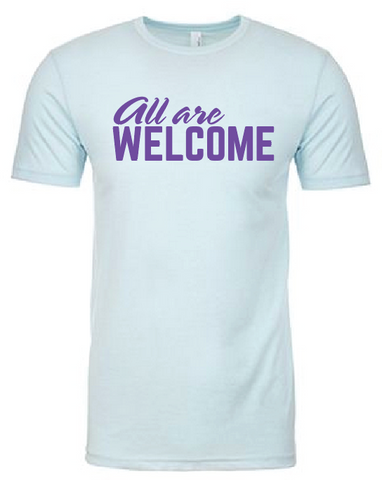 All Are Welcome T-Shirt (Multiple Colors)