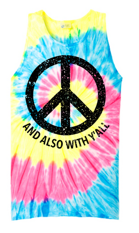 And Also With Y'all Tie-Dye Tank (Multiple Colors)