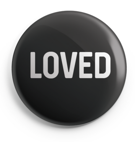 LOVED Button - 2.25 inches