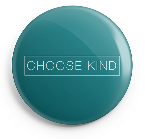 Choose Kind Button (Plain Text) - 2.25 Inches