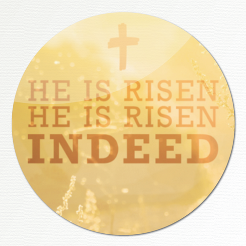 He is Risen Indeed Sticker