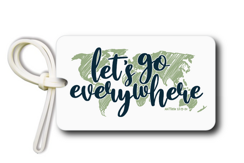Let's Go Everywhere Bag Tag Preorder