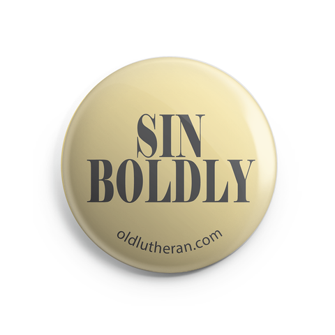 Sin Boldly Button - 1 inch