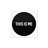 This Is Me Sticker
