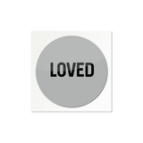 LOVED Sticker (Multiple Colors)