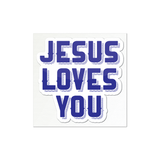 Jesus Loves You Sticker (Multiple Colors)