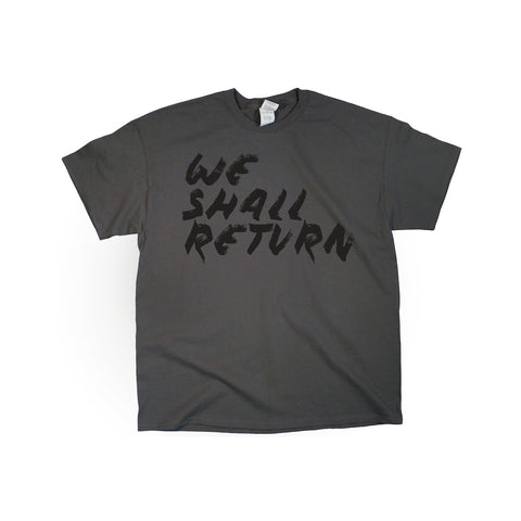 We Shall Return Shirt