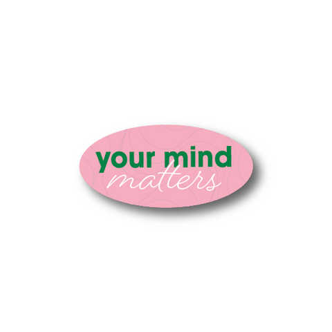 Your Mind Matters Sticker