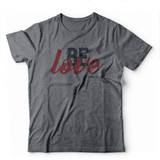 Be Love Youth T-shirt (Multiple Colors)