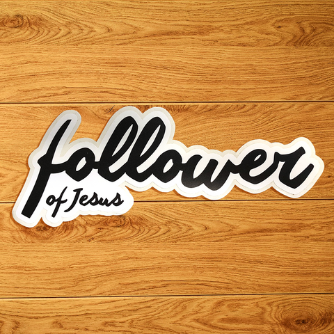 Follower of Jesus Sticker