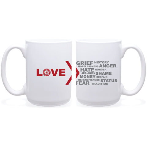 Love Is Greater Mug