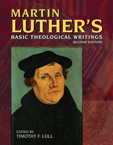Martin Luther's Basic Theological Writings, with CD Rom