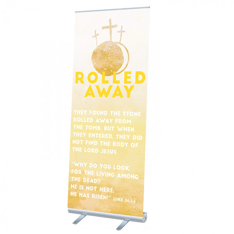 Rolled Away Rollup Banner