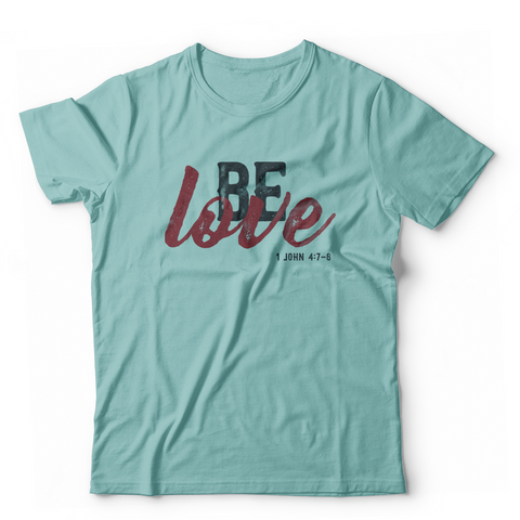 Be Love Toddler T-shirt (Multiple Colors)