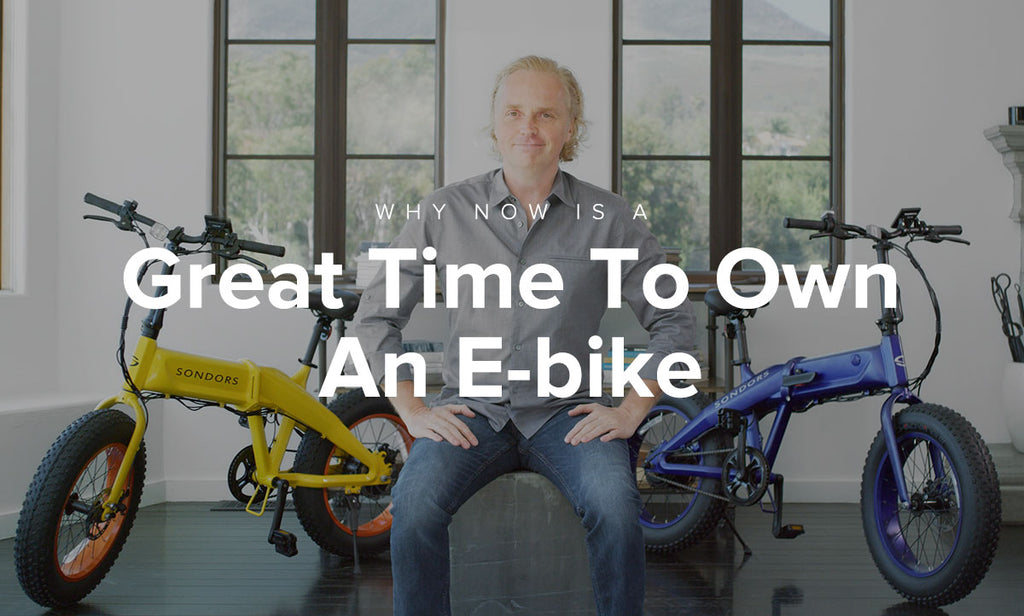 Why Now Is A Great Time To Own An E-bike