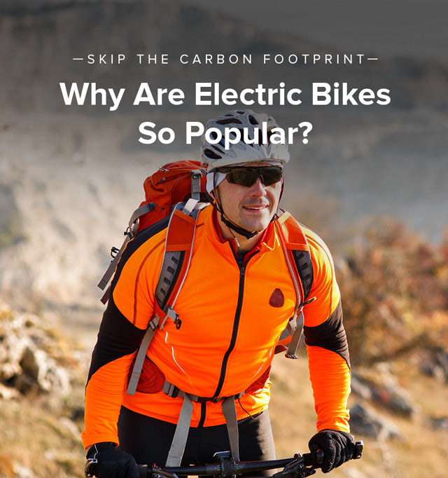 Why Electric Bikes Are So Popular: Part 3 of 3