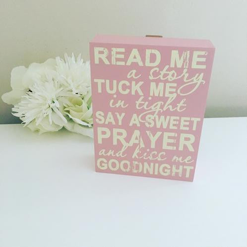 Read Me A Story Then Tuck Me In Tight Plaque