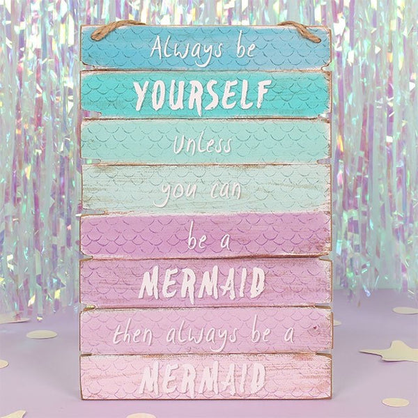Ombre Always be a Mermaid Sign