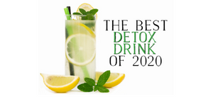 The Best Detox Drink of 2020