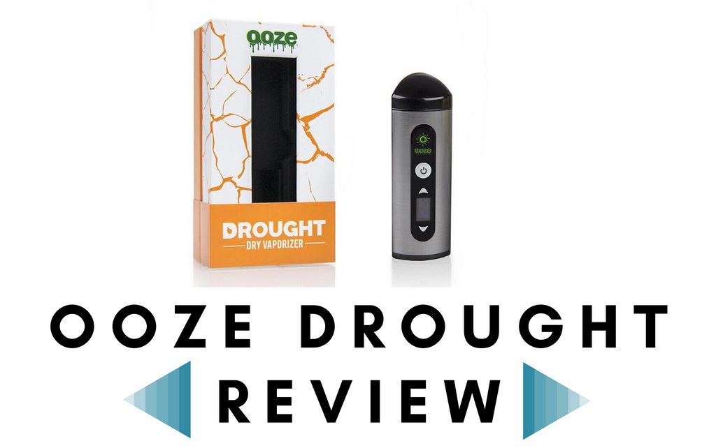 Ooze Drought Review - Dry Herb Vaporizer