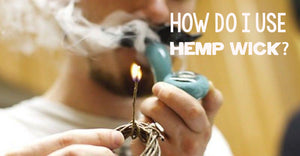 Hemp wicks - get a cleaner tasting smoke!