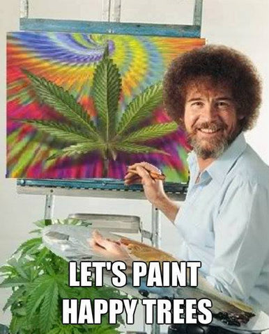 happy little weed trees bob ross 10 ways to celebrate 420