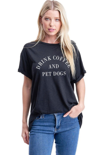 drink coffee pet dogs tee