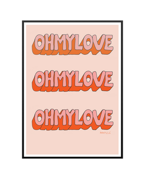Oh My Love Print - Dusty Pink - Rebel and Lola