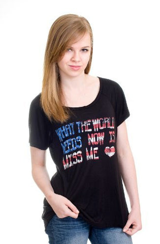 "Miss Me ""What the World needs now"" tee"