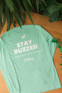 The 'Stay Buzzed' Long Sleeve