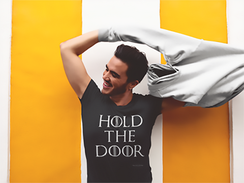 Hold The Door Game of Thrones Unisex T-Shirt - The 2nd Tee Shop Tees