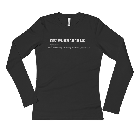 Deplorable Definition Ladie's Long Sleeve Tee - The 2nd Tee Shop